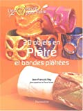 20 objets en pltre et bandes pltres