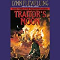 Traitor's Moon: Nightrunner Volume III (       UNABRIDGED) by Lynn Flewelling Narrated by Raymond Todd