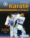 echange, troc Roland Habersetzer - Karaté pratique : Du débutant à la ceinture noire