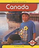 Canada (First Reports - Countries series) (0756512026) by Gray