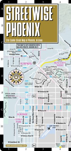Streetwise Phoenix Map - Laminated City Center Street Map of Phoenix, Arizona (Streetwise (Streetwise Maps))