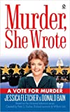 A Vote for Murder (Murder, She Wrote) (0451216318) by Fletcher, Jessica