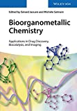 Bioorganometallic Chemistry: Applications in Drug Discovery, Biocatalysis, and Imaging