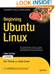 Beginning Ubuntu Linux: From Novice t...