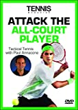 Tennis Magazine: Attack the All Court Player