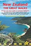 Alexander Stewart New Zealand: The Great Walks (Includes Auckland & Wellington)