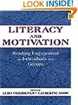 Literacy and Motivation: Reading Enga...