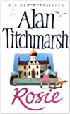 Alan Titchmarsh Rosie
