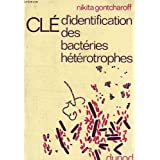Cle d'identification des bacteries heterotrophes aerobies et anaerobies facultatives (sous-embranchement eubacteria...