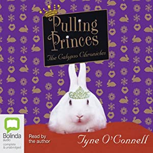 Pulling Princes: The Calypso Chronicles | [Tyne O'Connell]
