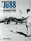 Junkers Ju 88: The Bomber at War - Day and Night - Operational and Service History