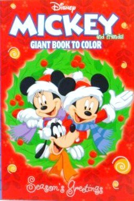 MICKEY and FRIENDS (SEASON'S GREETINGS) COLORING BOOK