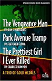 The Vengeance Man/Park Avenue Tramp/The Prettiest Girl I Ever Killed: A Trio of Gold Medals