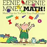 Eenie Meenie Miney Math!: Math Play for You and Your Preschooler (Brown Paper Preschool) (0316034649) by Allison, Linda