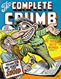Robert Crumb Complete Crumb Comics, The Vol.13: Season of the Snoid v. 13