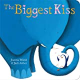 Joanna Walsh The Biggest Kiss (Classic Board Books)