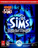 The Sims Makin' Magic (Prima's Official Strategy Guide) (0761544526) by Cohen, Mark