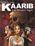 Kaarib, tome 1 : La derni�re vague