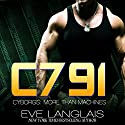 C791: Cyborgs: More than Machines, Volume 1 Audiobook by Eve Langlais Narrated by Benjamin Claude, Morais Almeida