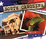South Carolina (Hello USA Series)