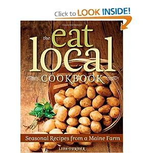 The Eat Local Cookbook - Lisa Turner