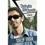 The Paths We Choose: A Memoirby Sully Erna