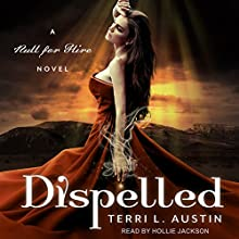 Dispelled: Null for Hire Series, Book 1 Audiobook by Terri L. Austin Narrated by Hollie Jackson