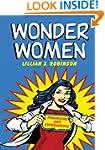 Wonder Women: Feminisms and Superheroes