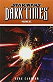 Star Wars: Dark Times Volume 6 - Fire Carrier (1616551739) by Stradley, Randy