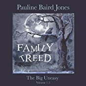Family Treed: The Big Uneasy Volume 1.5 | Pauline Baird Jones