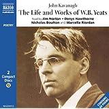 Life & Works of W. B. Yeats (Naxos Audio) ~ Perry Keenlyside