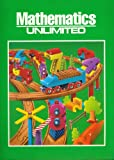img - for Mathematics : Unlimited (Mathematics : Unlimited, K) book / textbook / text book