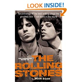 The Mammoth Book of the Rolling Stones: An anthology of the best writing about the greatest rock 'n' roll band in the world (Mammoth Books)