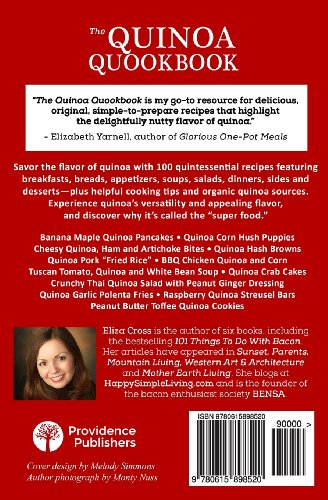 The Quinoa Quookbook: 100 Quintessential Recipes Featuring Quinoa - The