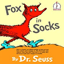 Fox in Socks (       UNABRIDGED) by Dr. Seuss Narrated by David Hyde Pierce