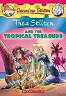 Thea Stilton and the tropical treasure par Stilton