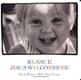img - for Rejoice! Jesus Welcomes Me: Walking with God II (Walking with God Board Books) book / textbook / text book