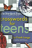 The New York Times on the Web Crosswords for Teens (New York Times Crossword Puzzles) (0312289111) by Frank A. Longo