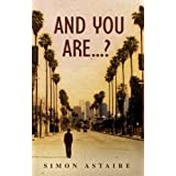And You Are...?by Simon Astaire