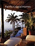 Lifestyles Nature & Architecture: Pacific Coastal Homes (English and Spanish Edition)