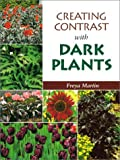 Creating Contrast with Dark Plants