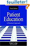 Patient Education: A Practical Approach