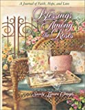 Blessings Among the Roses (Among the Roses Collection)