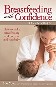 "Cover of ""Breastfeeding with Confidence: ..."