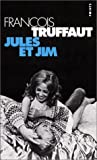 Jules Et Jim (French Edition) (2020256223) by Francois Truffaut