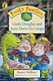 Freaky Families - Uncle Douglas & Au (Colour Young Puffin) (0140387579) by Wallace, Karen