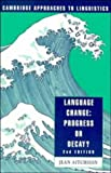 Language Change: Progress or Decay? (Cambridge Approaches to Linguistics) (0521422833) by Aitchison, Jean