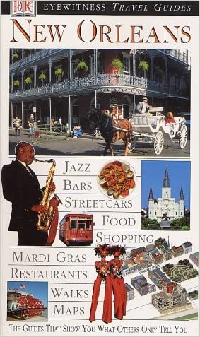 Eyewitness Travel Guide to New Orleans (Eyewitness Travel Guides)