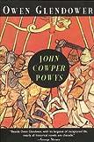Owen Glendower: A Historical Novel