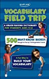 img - for Vocabulary Field Trip: A Grade-Raising Dictionary For Students Ages 9-12 book / textbook / text book
